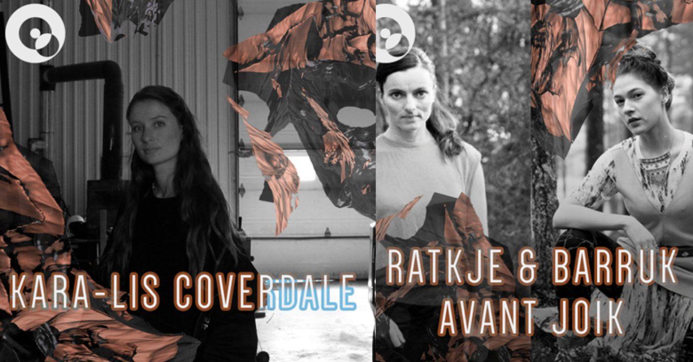INSOMNIA FESTIVAL: KARA-LIS COVERDALE + RATKJE & BARRUK