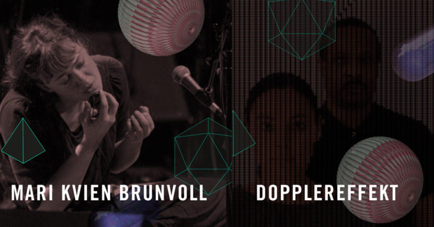 Insomnia Festival Opening Concert: Mari Kvien Brunvoll + Dopplereffekt
