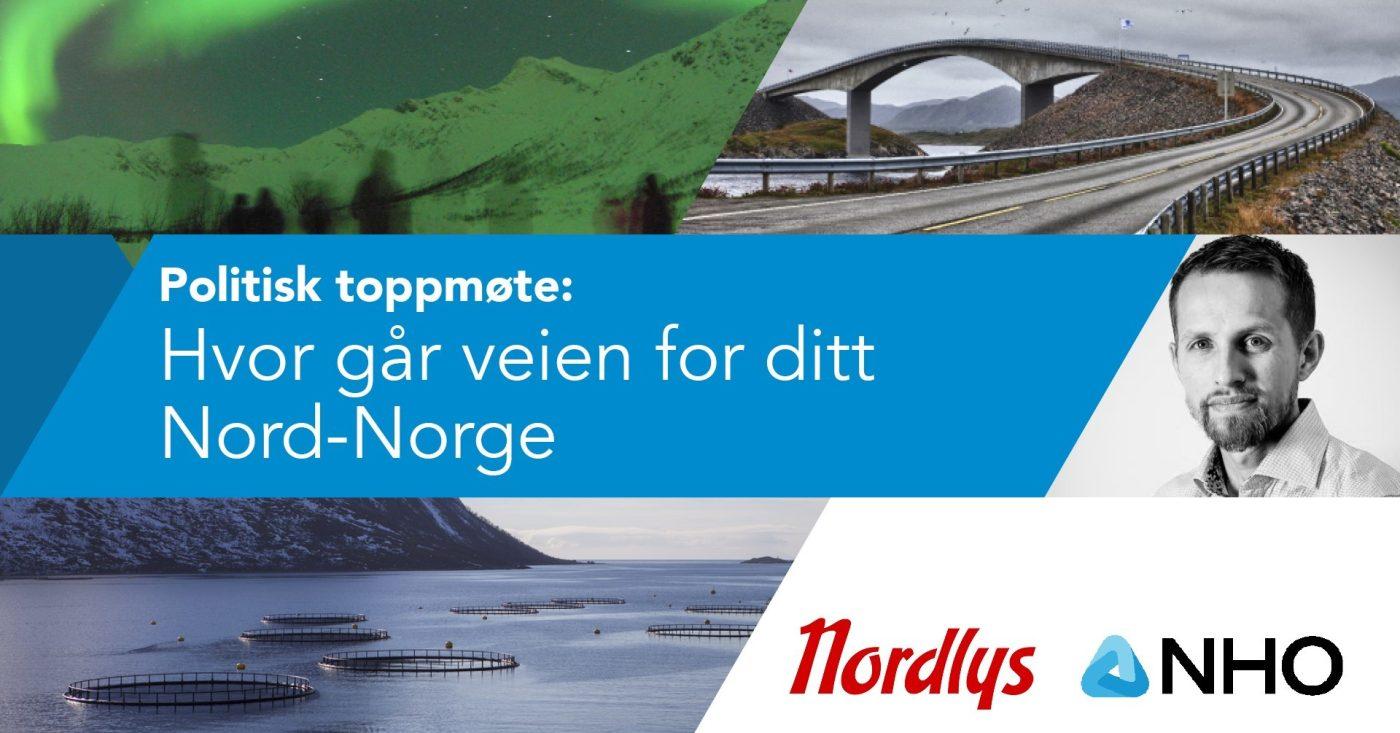 Valgdebatt med NHO og Nordlys: Hvor går veien for ditt Nord-Norge?