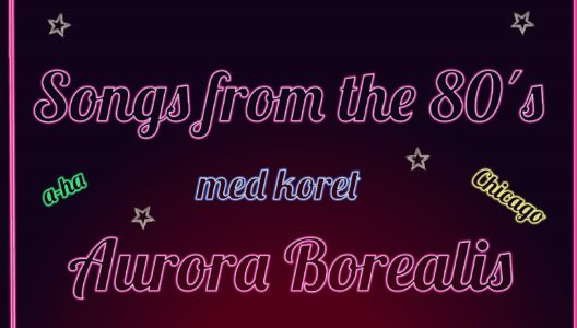 KONSERT: AURORA BOREALIS - BACK TO THE 80s