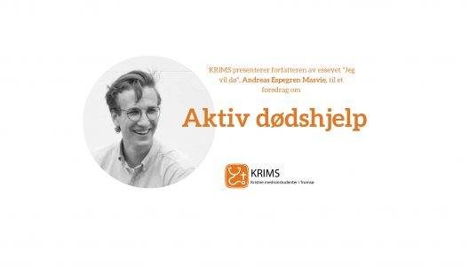 KRIMS presenterer: foredrag om aktiv dødshjelp (utsolgt)
